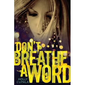 http://joelleanthony.com/wp-content/uploads/2011/12/Dont-Breathe-a-Word.jpg
